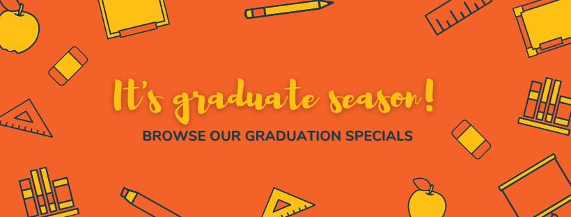 Graduation Specials!